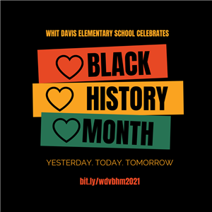 Black History Month at Whit Davis Elementary