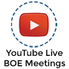 BOE Meetings Held Via YouTube Live